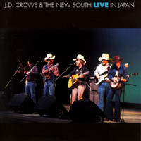 J.D. Crowe & the New South - Live In Japan