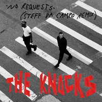The Knocks - No Requests (Steff Da Campo Remix)