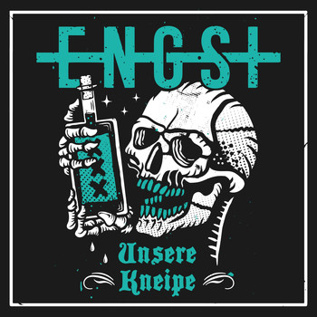 ENGST - Unsere Kneipe (Explicit)