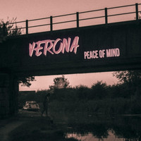 Verona - Peace of Mind (Explicit)