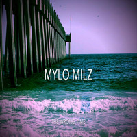 Mylo Milz - The Wrong Time (Explicit)