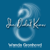 Wanda Gronhovd - She Didn't Know