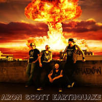 Aron Scott Earthquake - Shadow