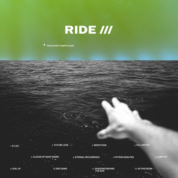 Ride - This Is Not A Safe Place Remixes