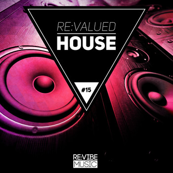 Various Artists - Re:Valued House, Vol. 15