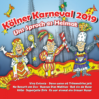 Various Artists - Kölner Karneval 2019 - Uns Sproch es Heimat (Explicit)