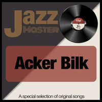 Acker Bilk - Jazz Master (A Special Selection of Original Songs)
