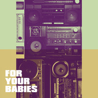 Love Affair, 90s Pop, The Party Hits All Stars - For Your Babies