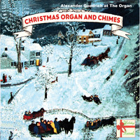 Alexander Goodrich - Christmas Organ and Chimes