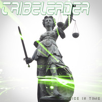 Tribeleader - Justice In Time