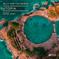 Jelly For The Babies - Utopia