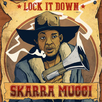 Skarra Mucci - Lock It Down (Explicit)