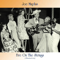 Joe Maphis - Fire On The Strings (Remastered 2019)