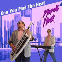 Napoli Heat - Can You Feel the Heat (Explicit)