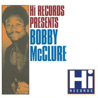 Bobby McClure - Bobby McClure: The Hi Recordings