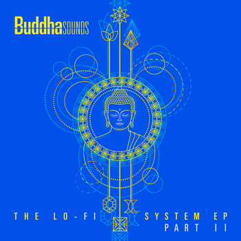 Buddha Sounds - The Lo-Fi System EP (Part II)