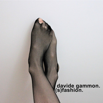 Davide Gammon - (S)fashion (Explicit)