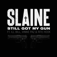Slaine - Still Got My Gun (Explicit)