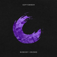 September - Nobody Knows