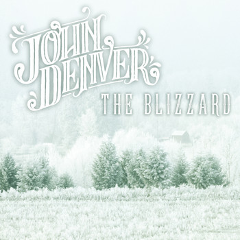 John Denver - The Blizzard