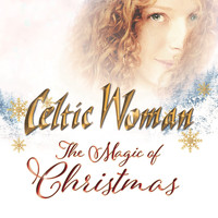 Celtic Woman - The Magic of Christmas