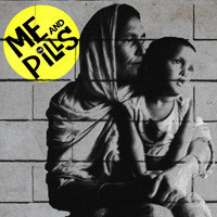 Me and the Pills - Shoegazer / Isn't It a Pity