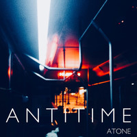 Antitime - Atone