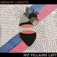 No Villains Left - Bright Lights
