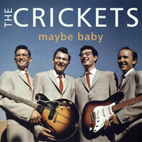 The Crickets - Maybe Baby