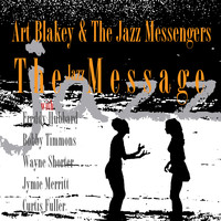 Art Blakey & The Jazz Messengers - The Jazz Messenger