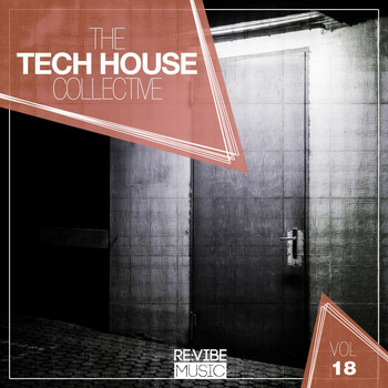 Various Artists - The Tech House Collective, Vol. 18