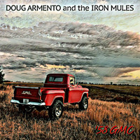 Doug Armento and the Iron Mules - '58 GMC