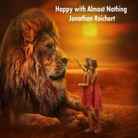 Jonathan Reichert - Happy with Almost Nothing
