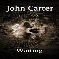 John Carter - Waiting - Single