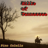 Pino Colella - Hills of Tennessee