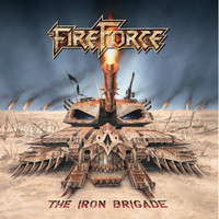 Fireforce - The Iron Brigade