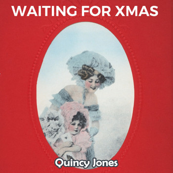 Quincy Jones - Waiting for Xmas