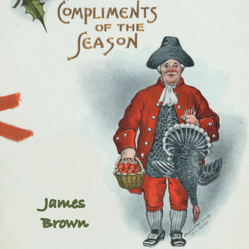 James Brown - Compliments of the Season