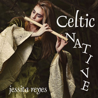 Jessita Reyes - Celtic Native