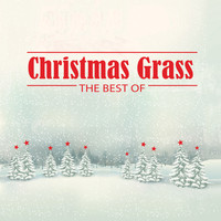 Various Artists - Christmas Grass: The Best Of