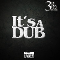 3rd Degree - Its a Dub (Explicit)