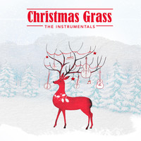 Various Artists - Christmas Grass: The Instrumentals