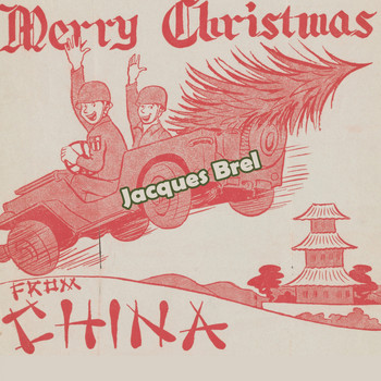 Jacques Brel - Merry Christmas from China
