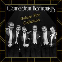Comedian Harmonists - Golden Star Collection