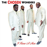The Chosen Wonders - I Know a Man