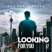 Van Der Karsten - Looking for You