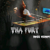 Boss Venom - Tha Fury (Explicit)