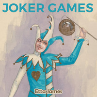 Etta James - Joker Games