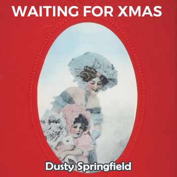 Dusty Springfield - Waiting for Xmas