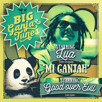LUA & Good Over Evil - Mi Ganjah (Explicit)